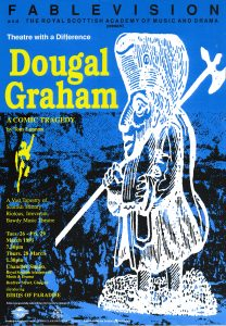 A poster for 'Dougal Graham'. It has a blue background and has a white illustration of a man in fancy clothes holding a long axe.