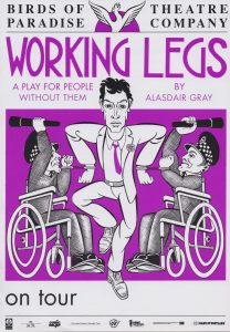 A poster for 'Working Legs'. It shows a drawing of two police men in wheelchairs swinging their batons at a man who stands in the middle.
