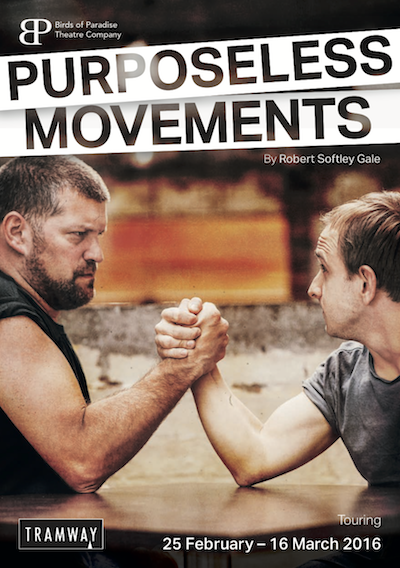 A promotional poster for 'Purposeless Movements'. It shows two men arm wrestling.