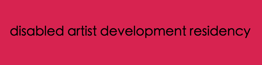 disabled artist development residency